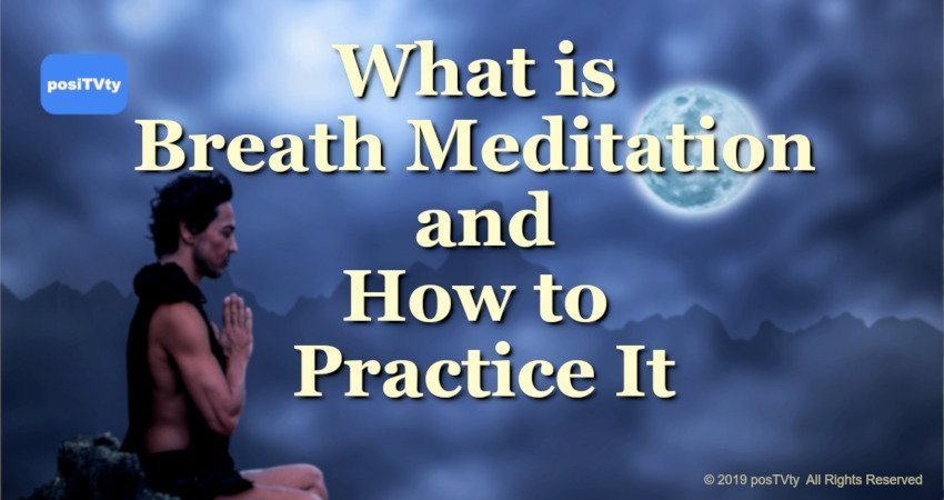 What is Breath Meditation and How to Practice It?