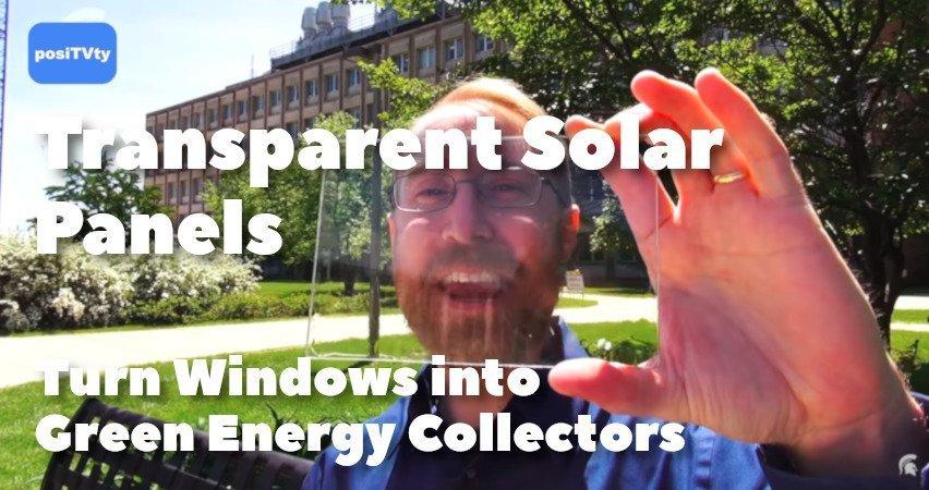 Transparent Solar Panels Turn Windows into Green Energy Collectors