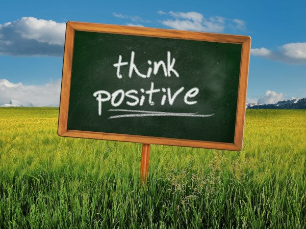 Positive Thoughts Create Good Things
