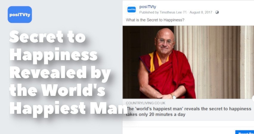 Secret to Happiness Revealed by the World's Happiest Man