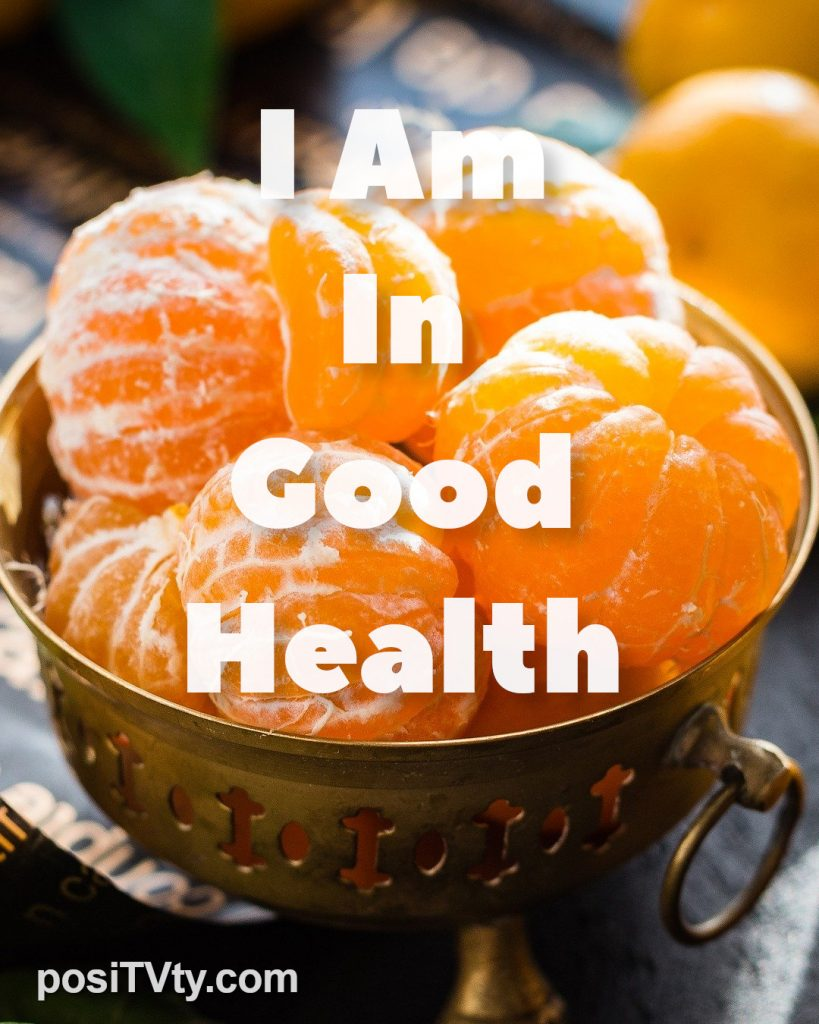 Affirmation - I Am In Good Health
