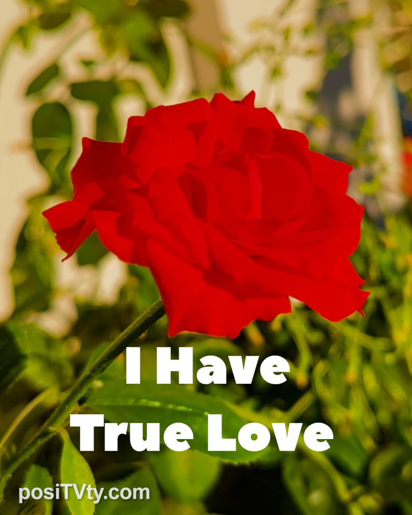 Affirmation - I Have True Love