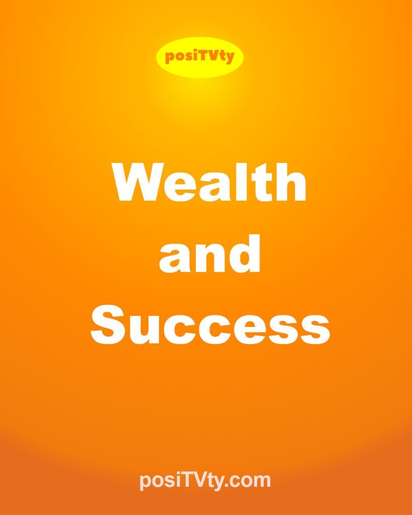 Affirmation - Wealth and Success