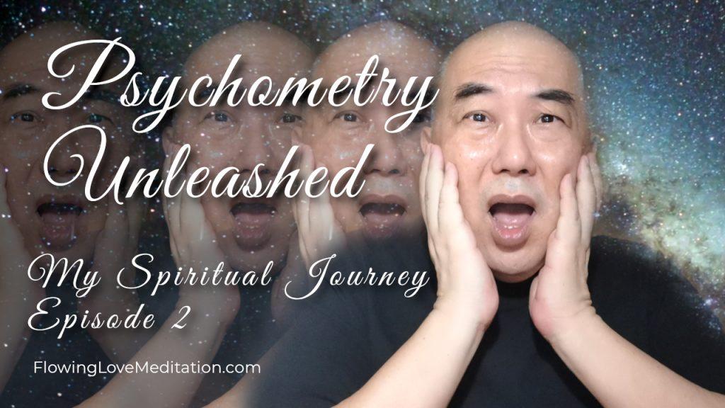 Psychometry Unleashed | Episode 2 | My Spiritual Journey