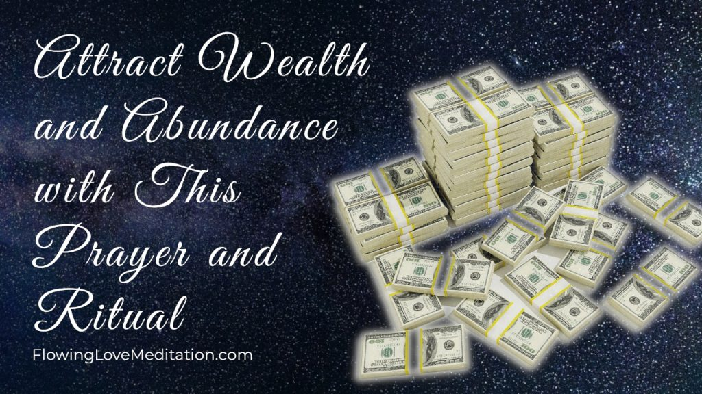 Attract Wealth and Abundance with This Prayer and Ritual