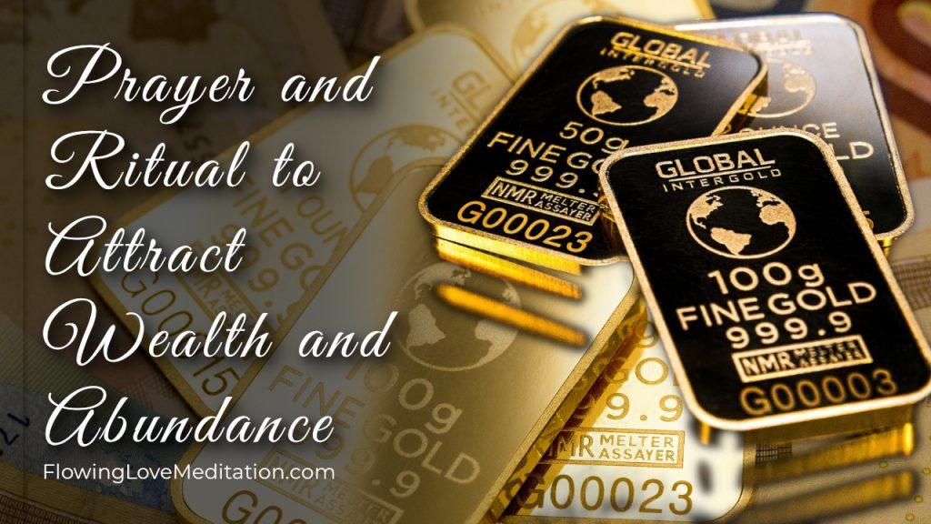 Prayer and Ritual to Attract Wealth and Abundance