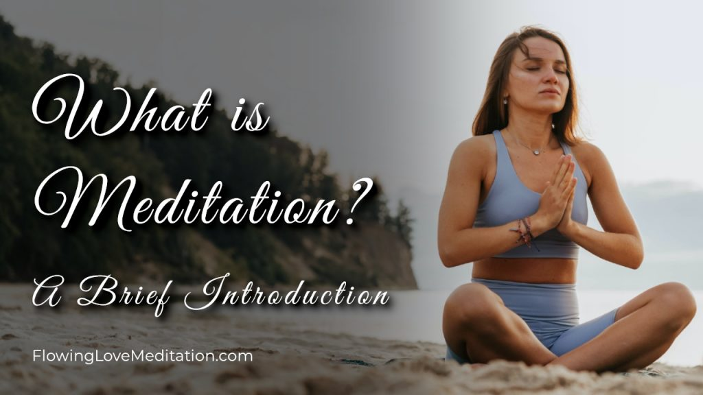 What is Meditation? - A Brief Introduction